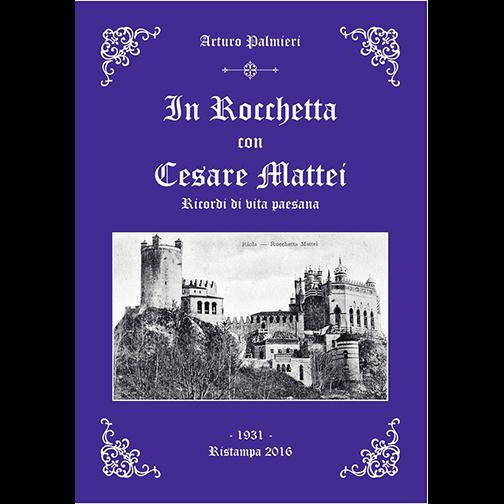 In Rocchetta con Cesare Mattei